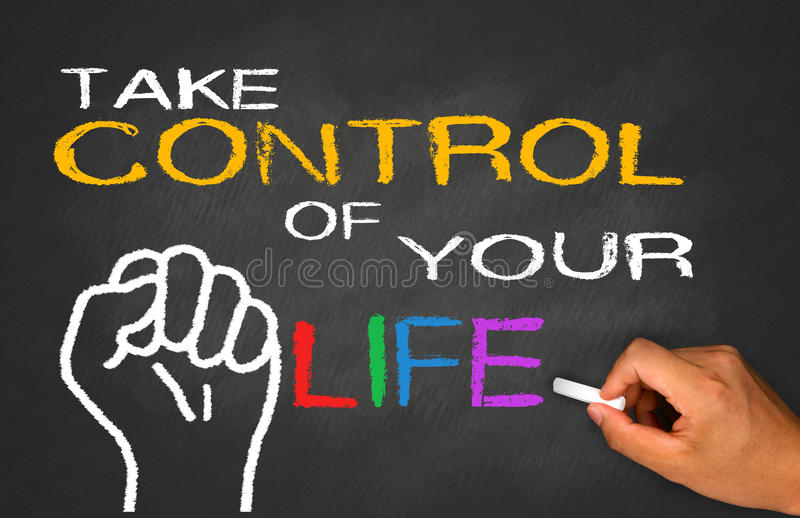 Tome el control de su vida imagen de archivo