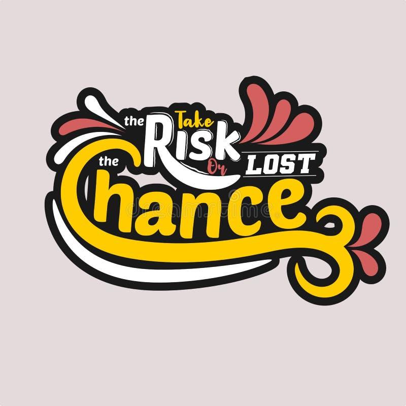 Tome el riesgo o perdi? la ocasi?n E Cita de la tipograf?a r ilustración del vector
