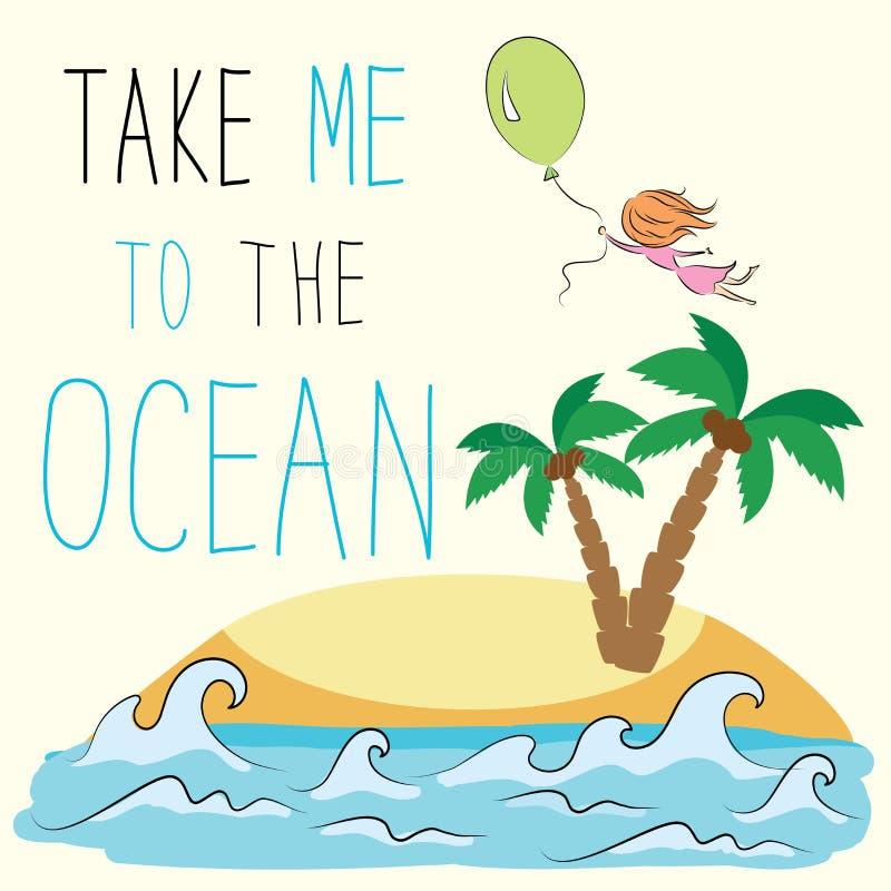 Tome-me ao oceano a menina está voando em um balão em um tropical ilustração stock