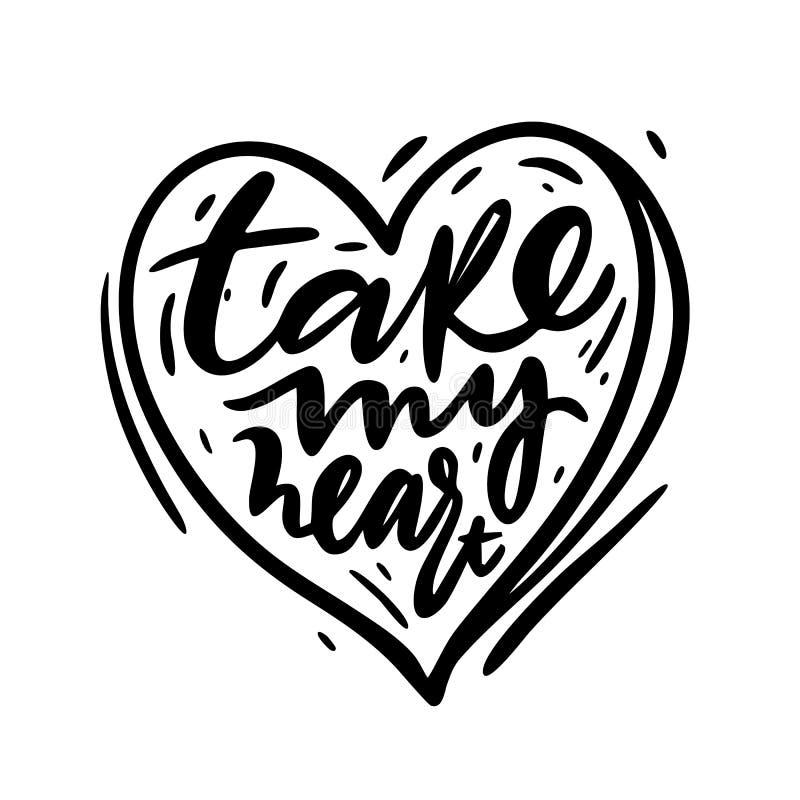 Tome minha frase do coração Casamento e Valentine Hand Written Lettering Caligrafia moderna da escova ilustração stock