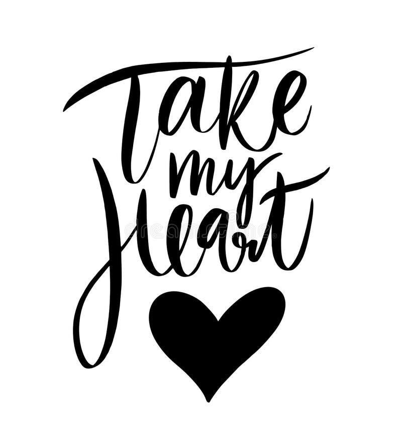 Tome minha rotulação do coração Ilustração do vetor de Valentine Greeting Card com coração De tinta preta isolado ilustração stock