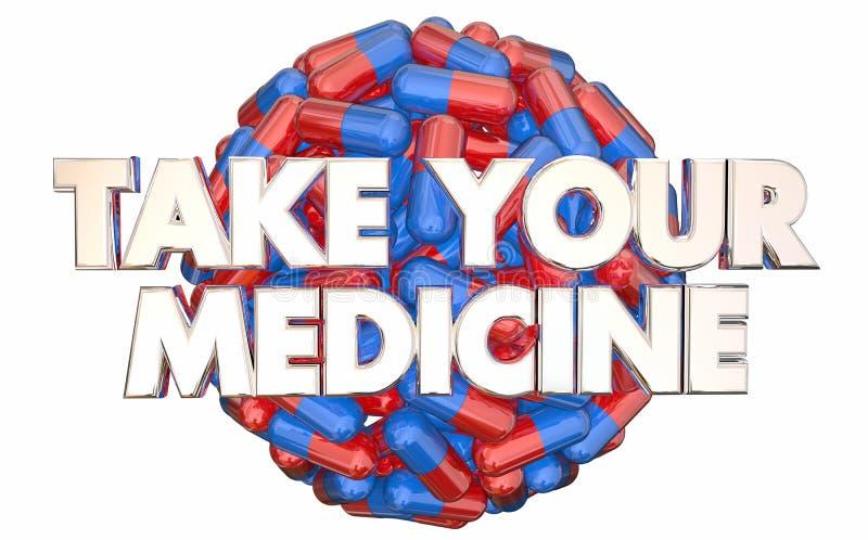 Tome a sus doctores Orders Prescription Pills de la medicina stock de ilustración