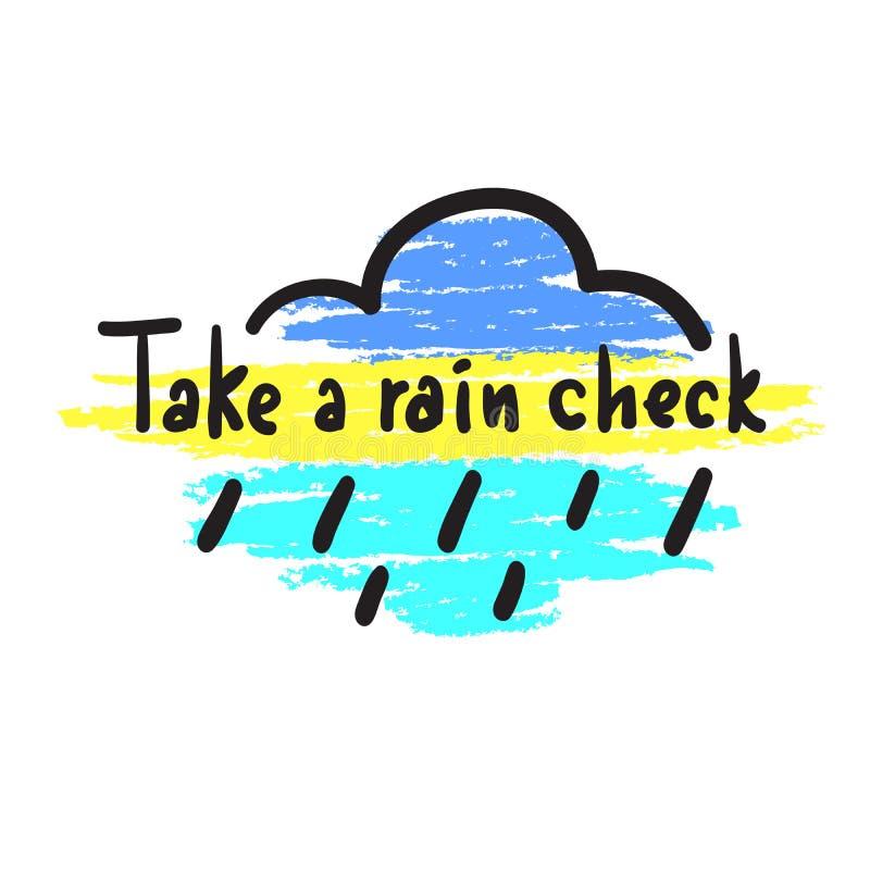 Tome uma verificação de chuva - simples inspire e citações inspiradores, calão Rotulação bonita tirada mão ilustração stock