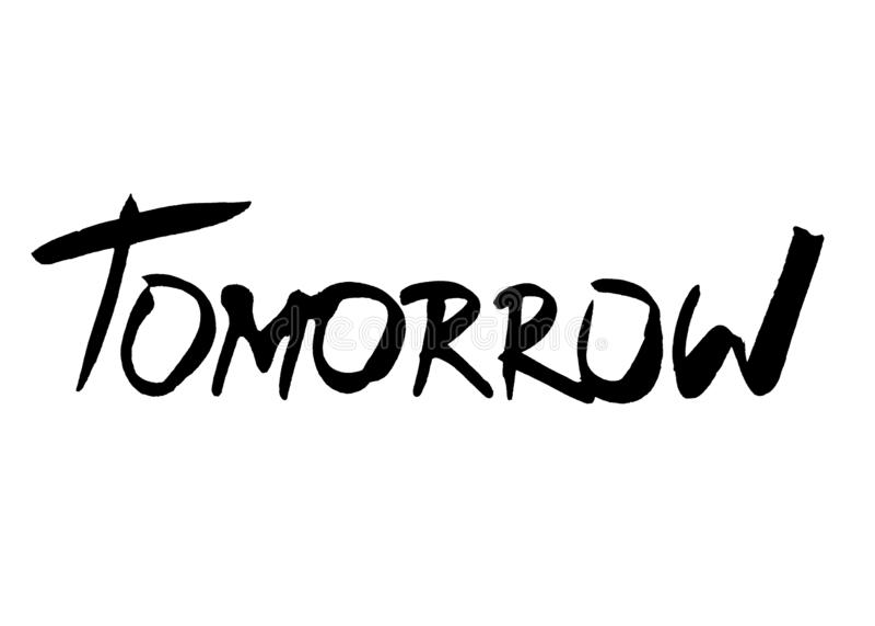 tomorrow tecknad hand Inskriften arkivfoton