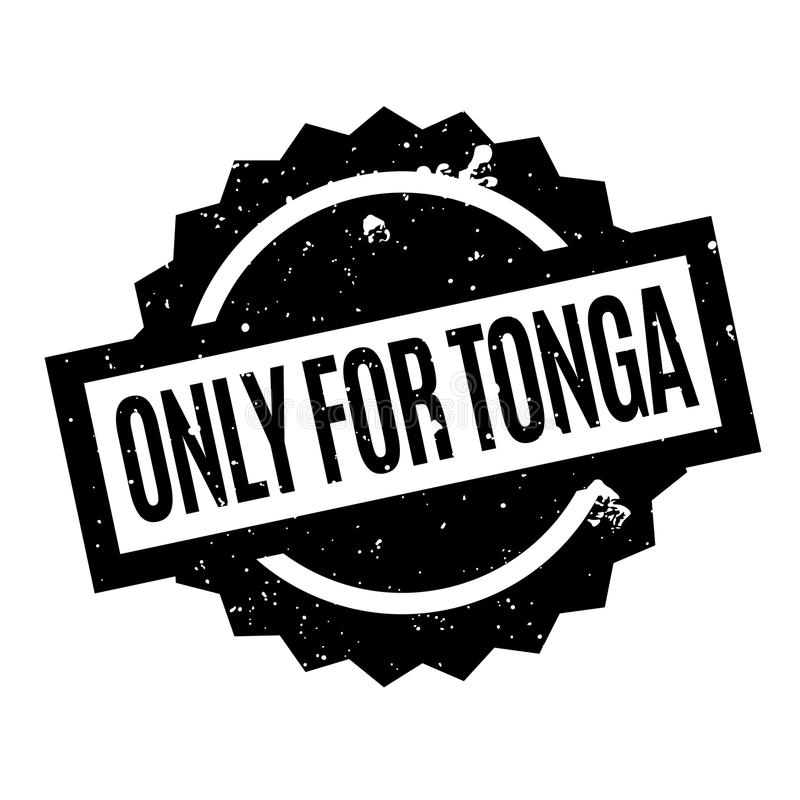 Only For Tonga rubber stamp stock illustration