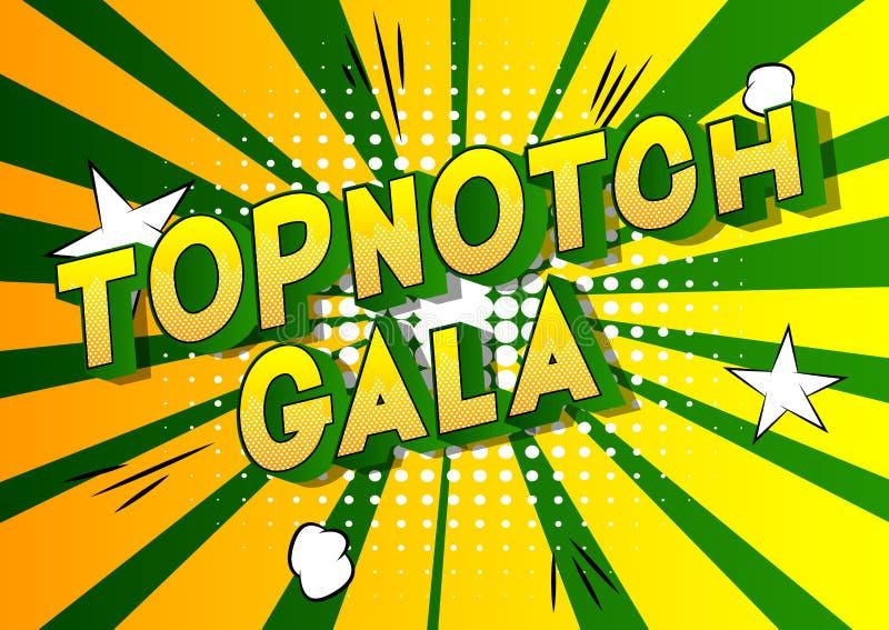 Topnotch Gala - Comic-Buch-Artwörter lizenzfreie abbildung