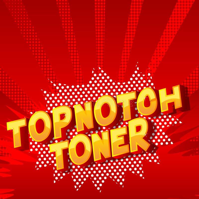 Topnotch toner - komiksu stylu słowa ilustracja wektor