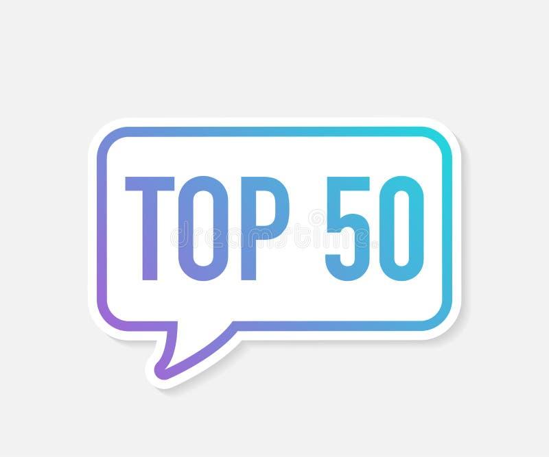 Topp 50 - bubbla för anförande för vektor för överkant femtio färgrik också vektor för coreldrawillustration vektor illustrationer