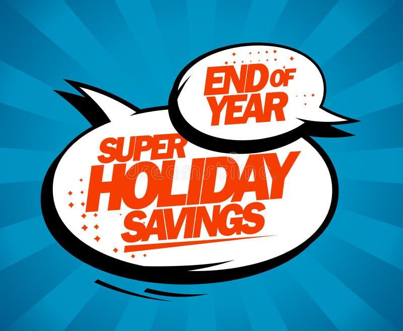 Toppna feriebesparingar, slut av årsförsäljningsdesignen med anförande bubblar stock illustrationer