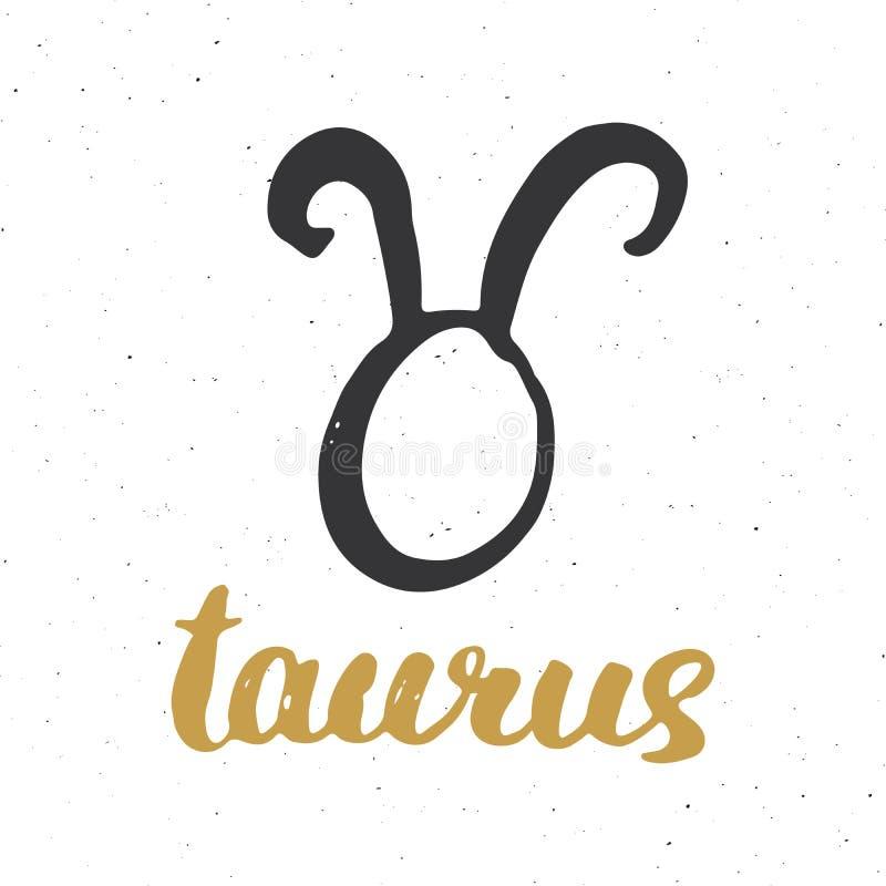 Toro ed iscrizione del segno dello zodiaco Il simbolo disegnato a mano dell'astrologia dell'oroscopo, lerciume ha strutturato la  illustrazione vettoriale