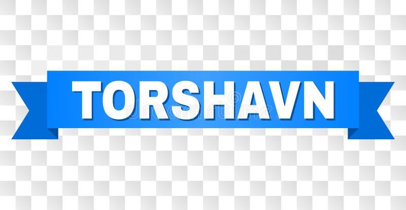 Blue Stripe with TORSHAVN Caption. TORSHAVN text on a ribbon. Designed with white caption and blue stripe. Vector banner with TORSHAVN tag on a transparent vector illustration