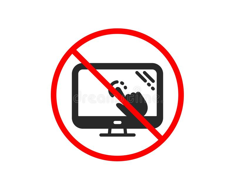Touch screen icon. Online quiz test sign. Vector. No or Stop. Touch screen icon. Online quiz test sign. Prohibited ban stop symbol. No touch screen icon. Vector vector illustration