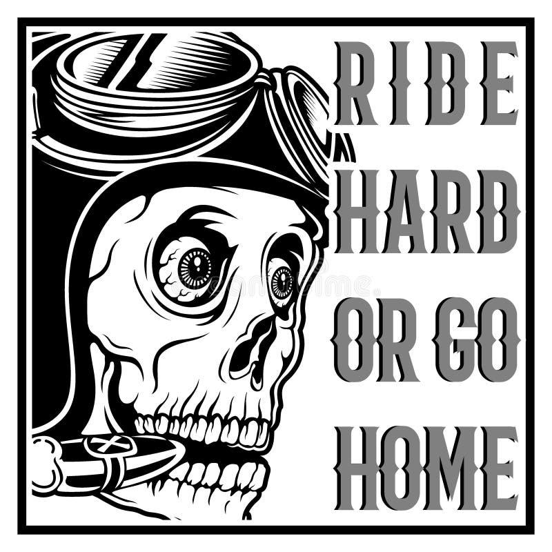Tour de port de casque et de textes de coureur de café de crâne de cru dur ou rentrer à la maison illustration stock