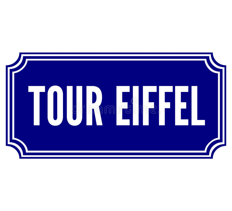Tour Eiffel in Paris street sign. France royalty free illustration