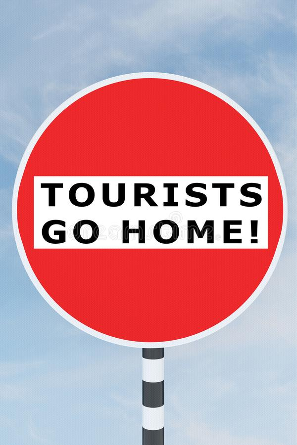 TOURISTS GO HOME! concept. 3D illustration of TOURISTS GO HOME! title on No Entry road sign, against, anti, arrive, back, citizen, city, contrary, crowd, excess vector illustration