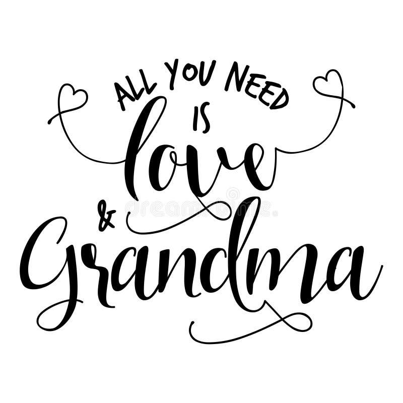 Tout que vous avez besoin est amour et grand-maman illustration libre de droits