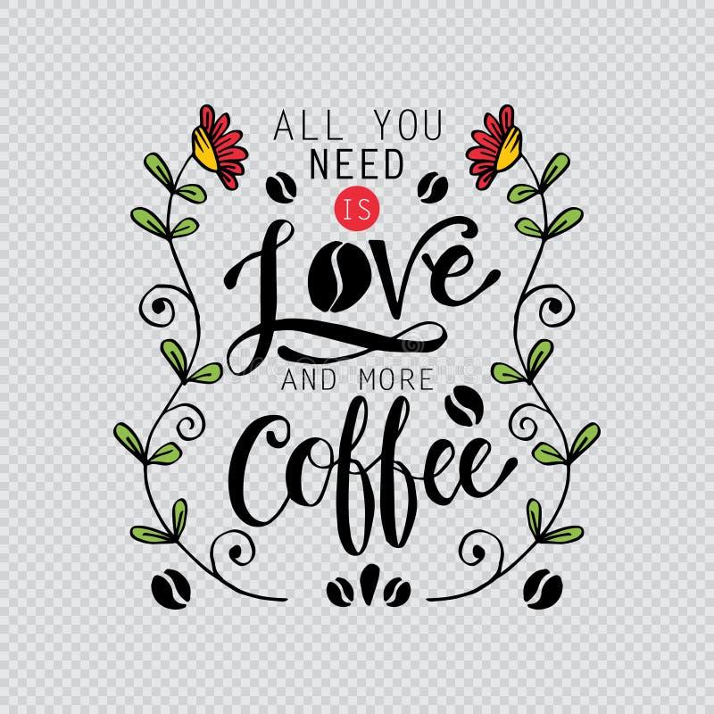 Tout que vous avez besoin est amour et plus de café illustration de vecteur