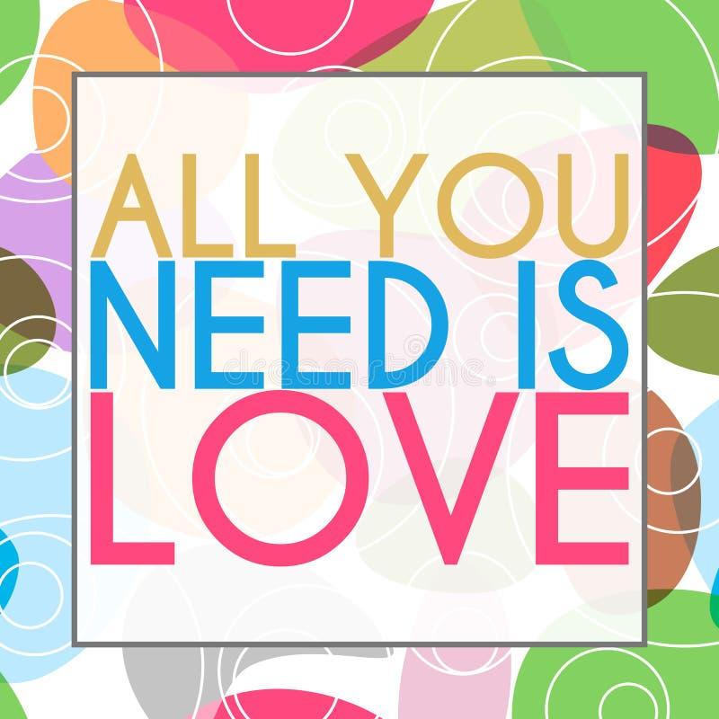 Tout que vous avez besoin est fond coloré d'amour illustration stock