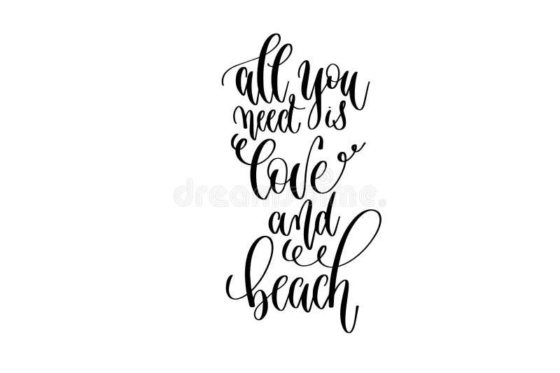 Tout que vous avez besoin est l'amour et la plage - texte d'inscription de lettrage de main au sujet d'heure d'été heureuse illustration de vecteur