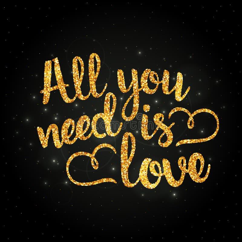 Tout que vous avez besoin est lettrage manuscrit d'or d'amour illustration libre de droits