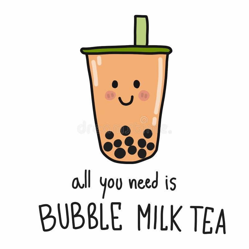 Tout que vous avez besoin est style de griffonnage d'illustration de vecteur de bande dessinée de thé de lait de bulle illustration stock