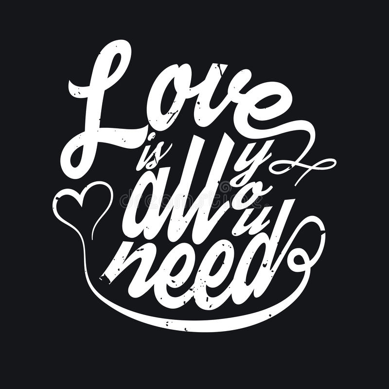 Tout que vous avez besoin est typographie de T-shirt d'amour, illustration de vecteur illustration stock