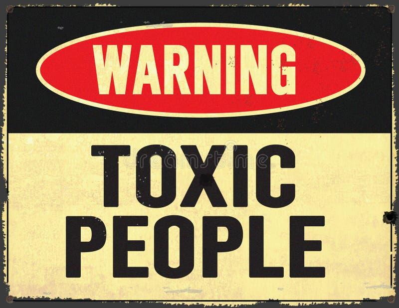 Toxic People Warning Sign Grunge Metal stock photography