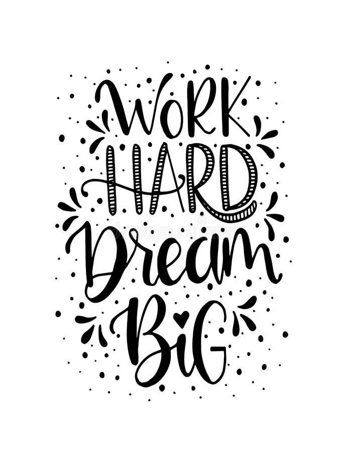 Trabajar duro, soñar con letras a mano grande Citas motivacionales libre illustration