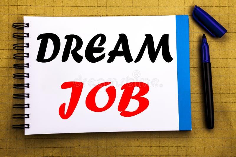 Trabajo ideal Concepto del negocio para soñar sobre el empleo Job Position Written en fondo del papel de nota de la libreta con l fotografía de archivo libre de regalías