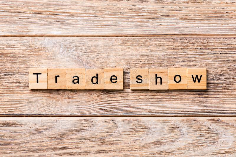Trade Show word written on wood block. Trade Show text on wooden table for your desing, concept.  stock photography