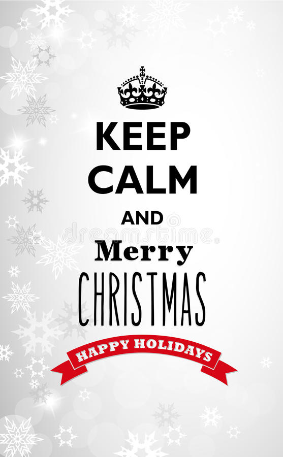 Traditional Keep Calm and Merry Christmas quotation. With snowy background vector illustration