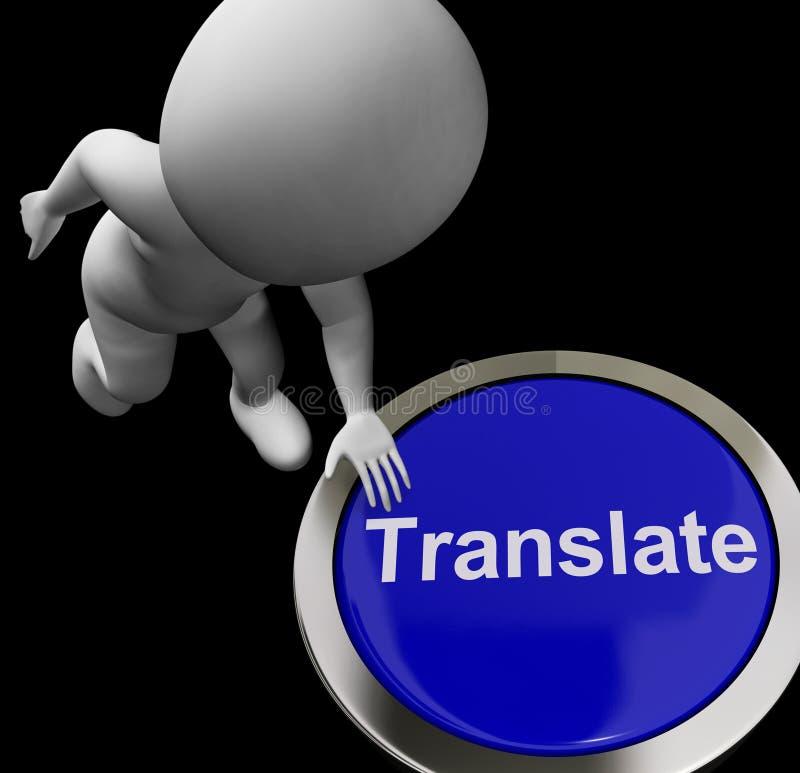Traduca le manifestazioni Transla multilingue internazionale online del bottone illustrazione vettoriale