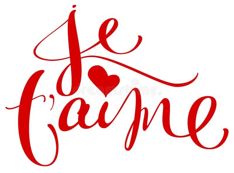 Traducción del aime de Je t del texto manuscrito francés de la caligrafía de la lengua te amo para el día de tarjeta del día de S ilustración del vector
