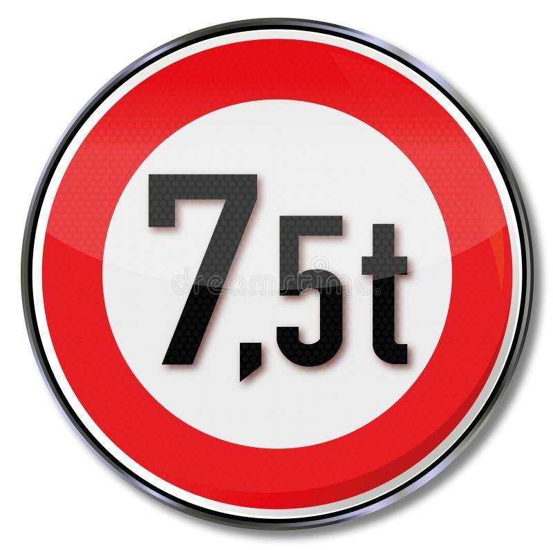 Traffic undertecknar 7 maximal vikt för 5 metriskt ton royaltyfri illustrationer