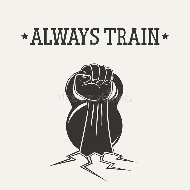 Always train. Hand with kettlebell from the ground. Vector sports emblem royalty free illustration
