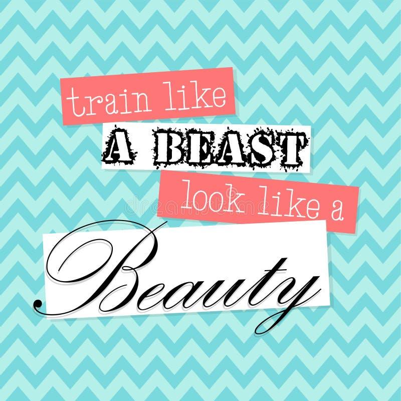Train Like a beast Look Like a Beauty - vector illustration