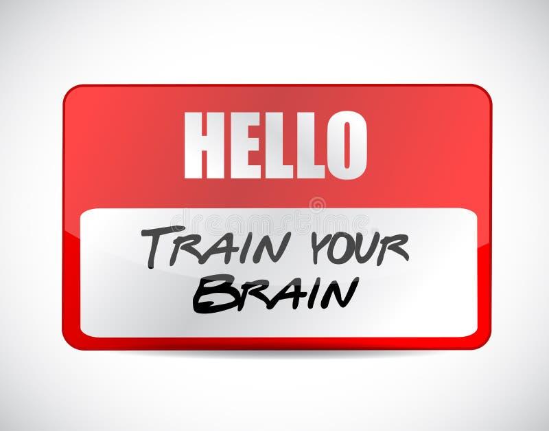 Train your brain name tag sign concept. Illustration design stock illustration