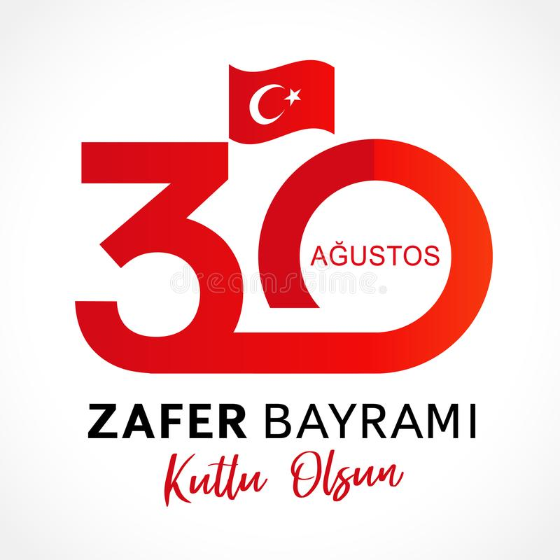 30 Agustos, Zafer Bayrami kutlu olsun with numbers and flag, Victory Day Turkey royalty free illustration