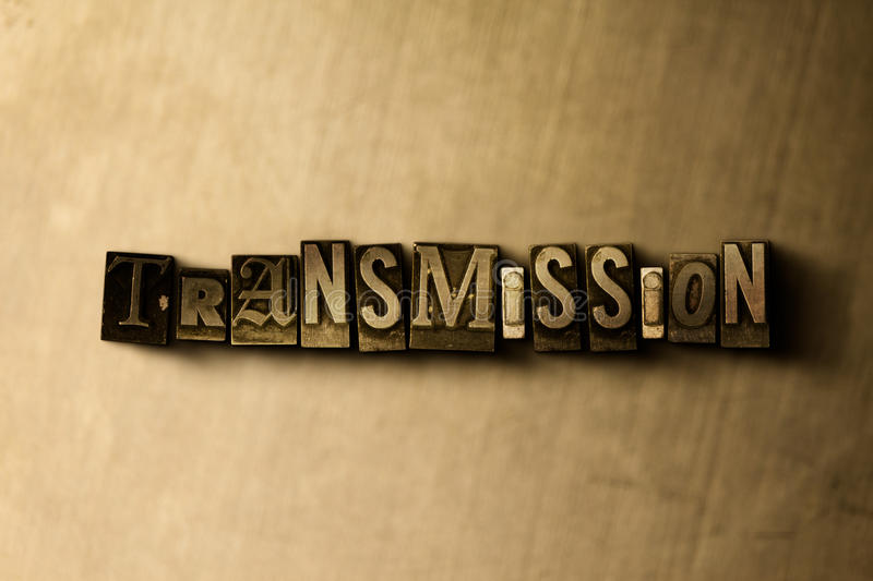 TRANSMISSION - close-up of grungy vintage typeset word on metal backdrop. Royalty free stock illustration. Can be used for online banner ads and direct mail royalty free illustration