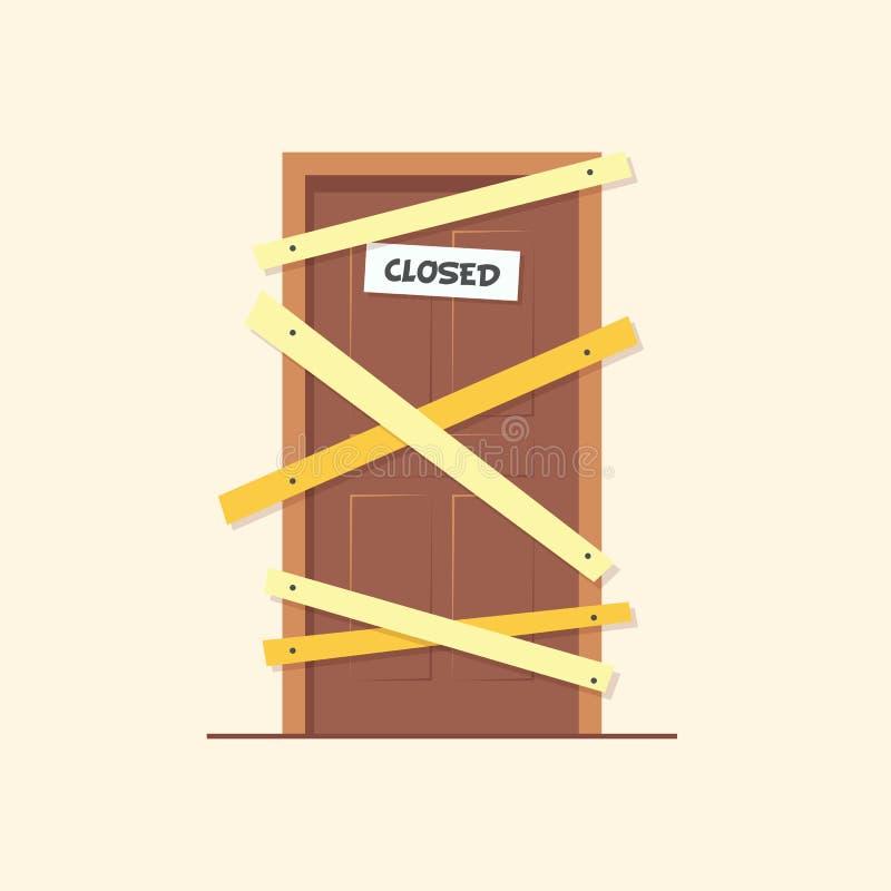 Trappe fermée Porte verrouillée sur des affaires qui ont fait faillite L'installation embarque sur la porte pour empêcher non aut illustration stock