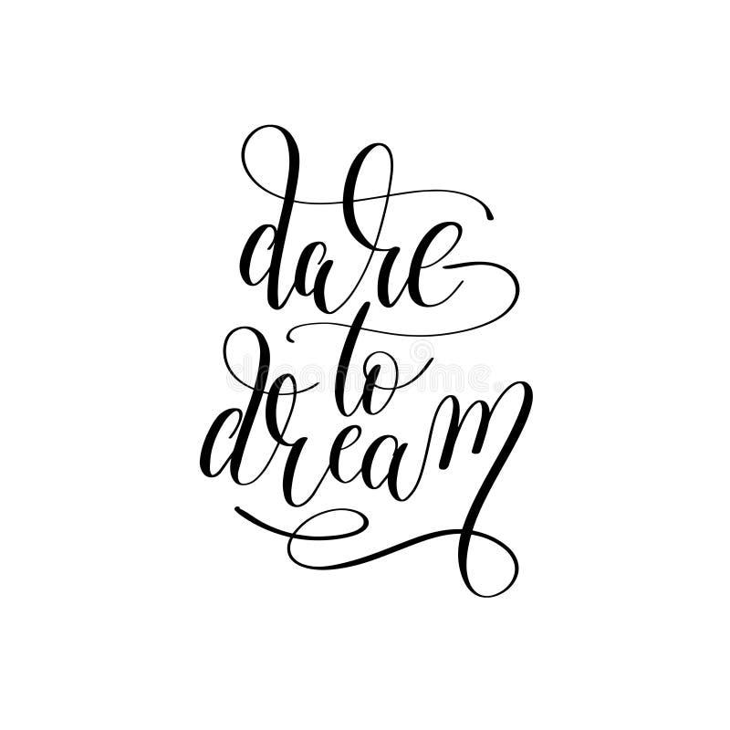 Trauen Sie sich, die Hand zu träumen, die positives inspirierend Zitat beschriftet stock abbildung