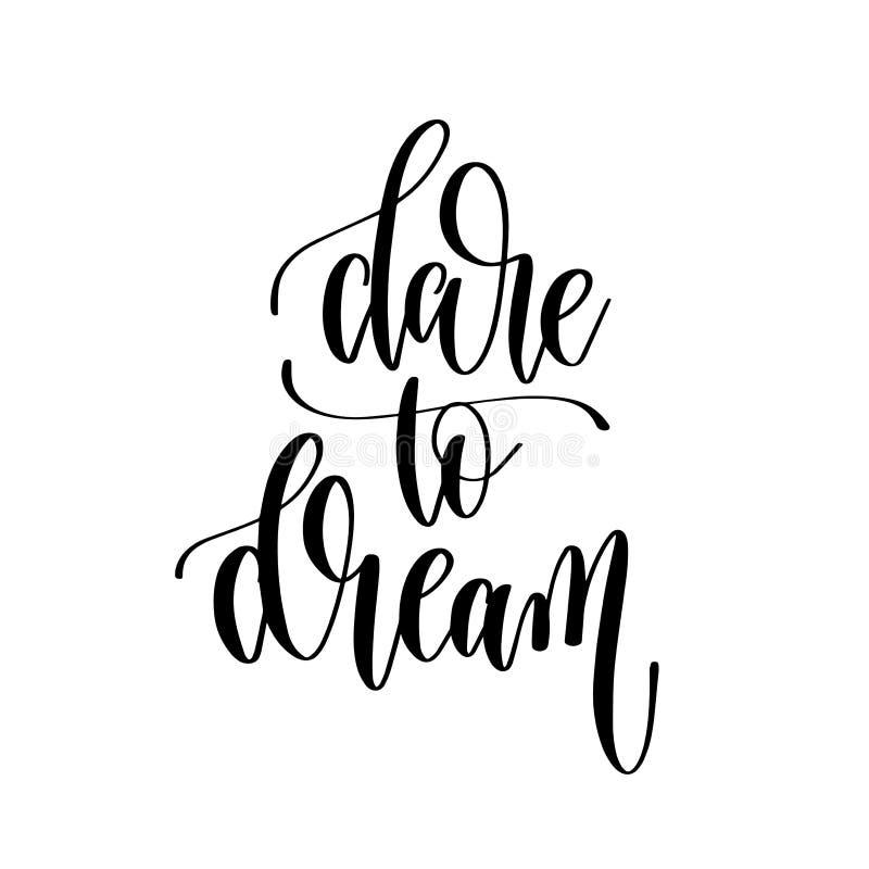 Trauen Sie sich zu träumen - übergeben Sie Beschriftungsaufschrifttext stock abbildung
