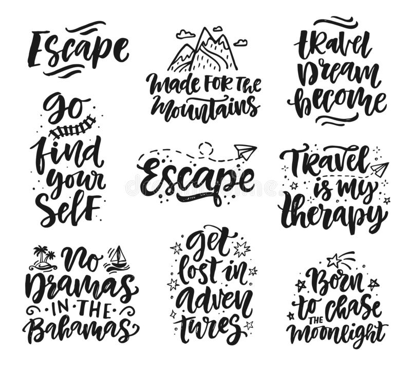 Travel, adventures hand written lettering quotes icons badges set. Modern calligraphy, label vector illustrations royalty free illustration
