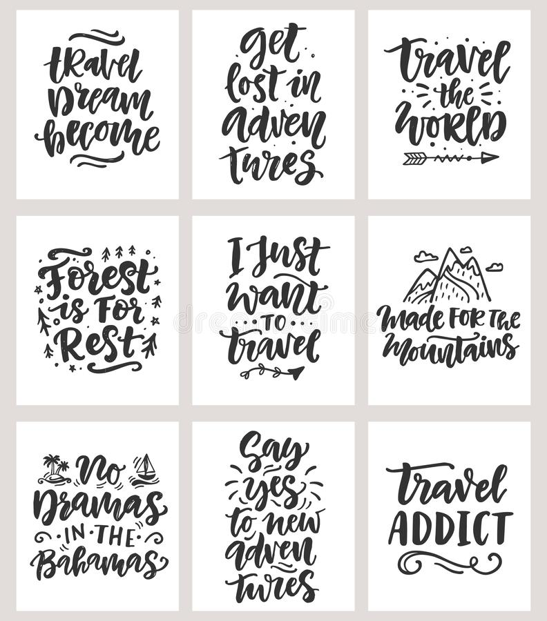 Travel, adventures hand written lettering quotes icons badges set. Modern calligraphy, label vector illustrations collection. Good for t shirt design, posters royalty free illustration