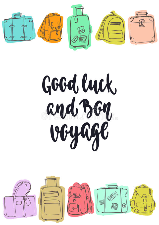 Travel inspiration quote. Modern calligraphy style handwritten lettering with hand drawing luggage. Vector illustration for cards, leaflets or banners on white stock illustration