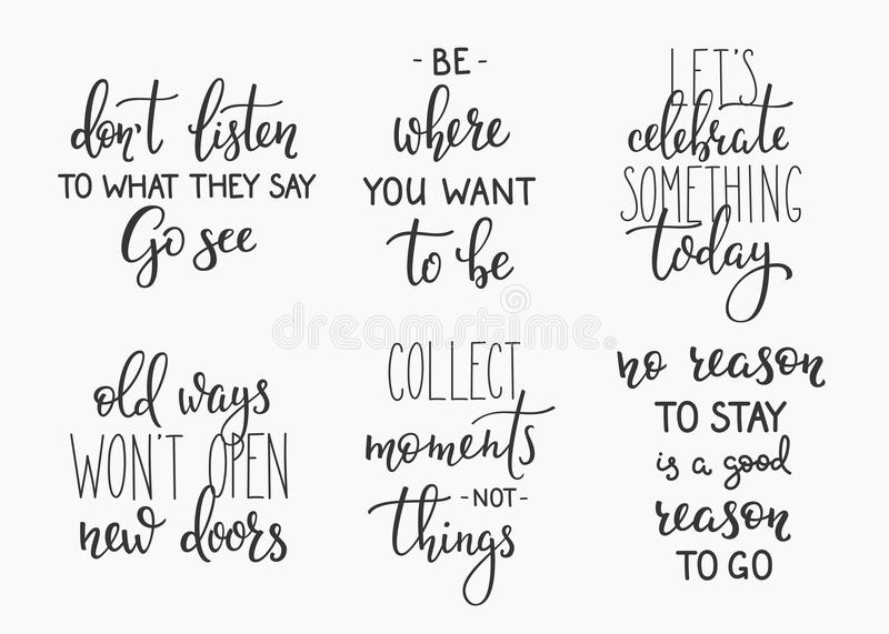 Travel life inspiration quotes lettering. Travel life style inspiration quotes lettering. Motivational quote typography. Calligraphy graphic design element stock illustration