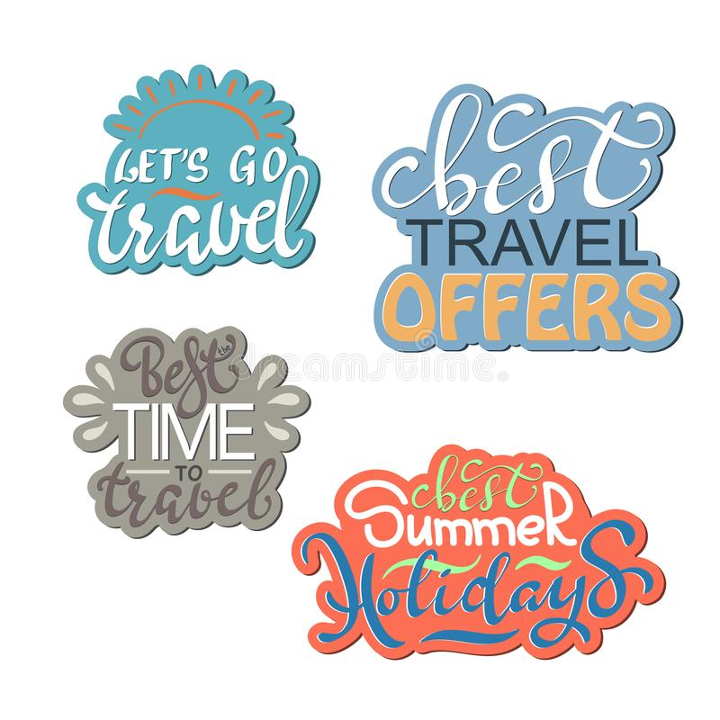 Travel life style inspiration quotes lettering. Motivational typography. Calligraphy graphic design element stock illustration