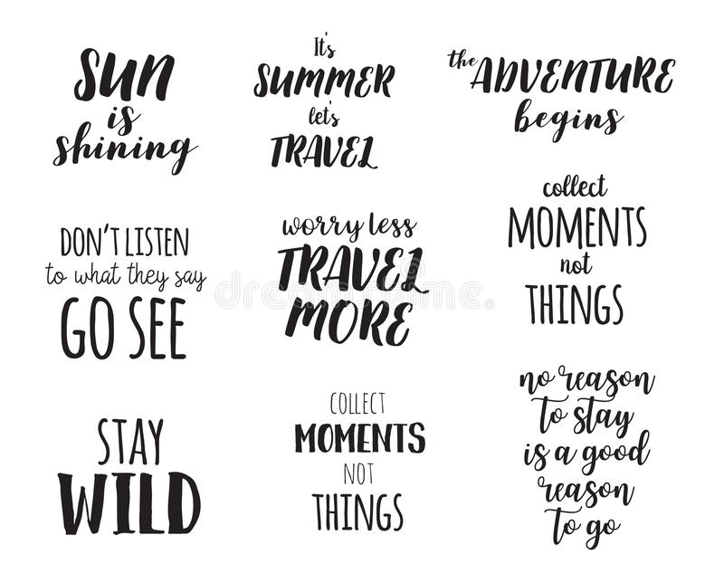 Travel life style inspiration quotes lettering. Motivational typography. Calligraphy graphic design element. Vector illustration stock illustration