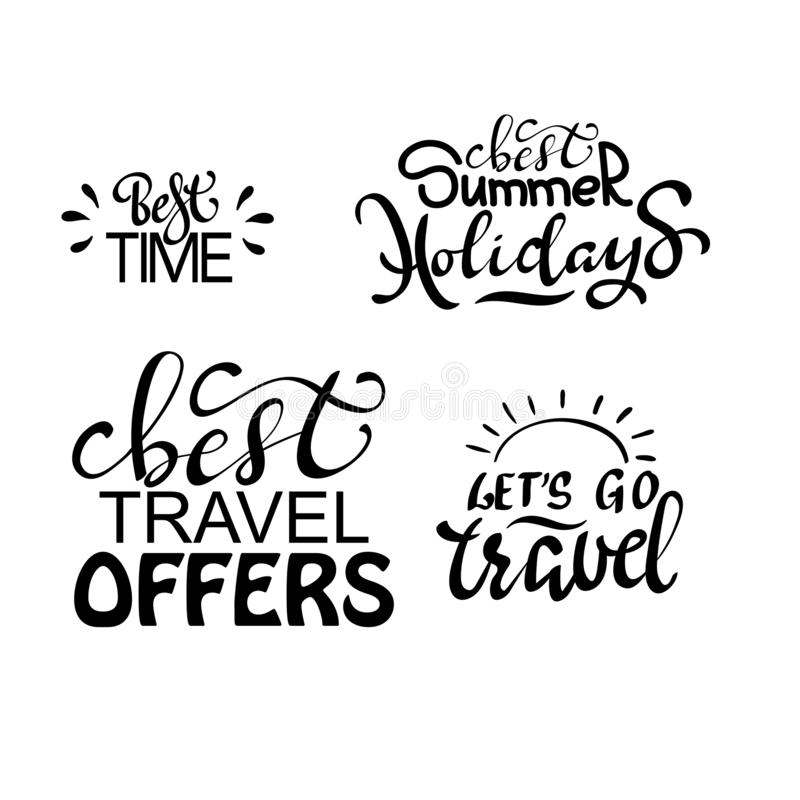 Travel life style inspiration quotes lettering. Motivational typography. Calligraphy graphic design element royalty free illustration