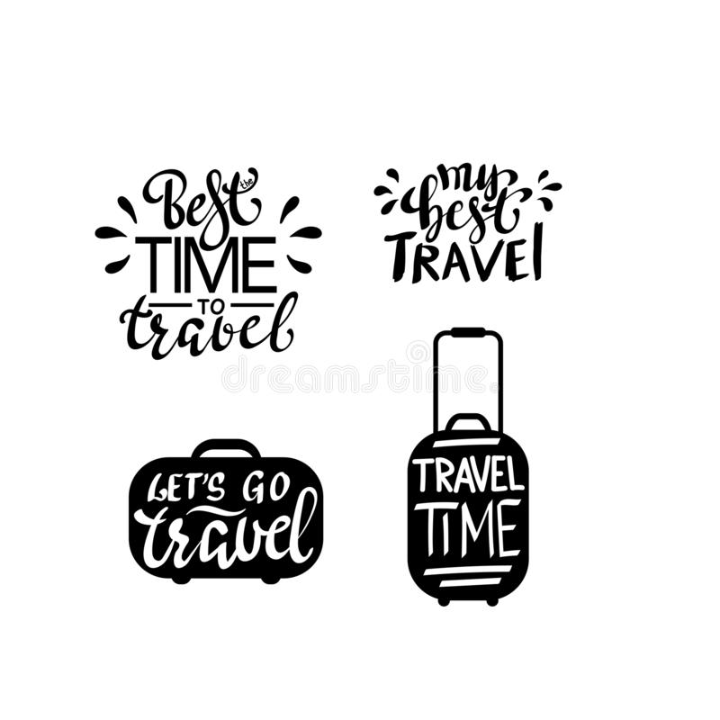 Travel life style inspiration quotes lettering. Motivational typography. Calligraphy graphic design element vector illustration